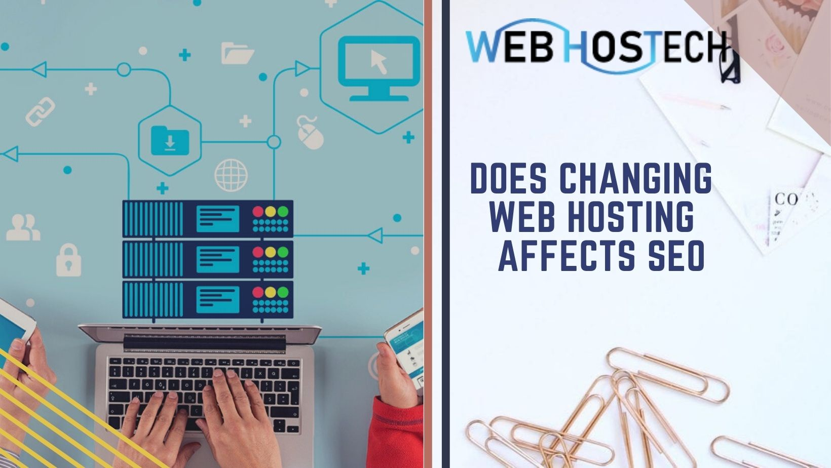 Does Changing Web Hosting Affects SEO | Web HosTech