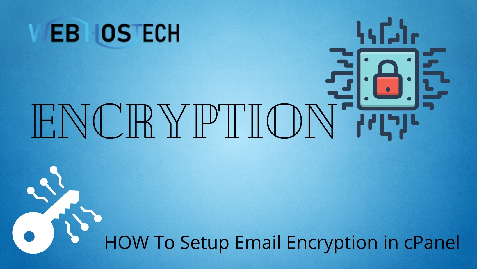 How To Install An Encrypted Email Using Email Encryption Cpanel